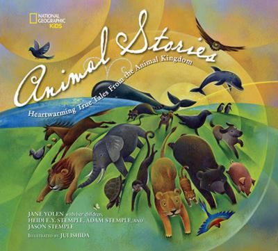 Animal stories : heartwarming true tales from the animal kingdom