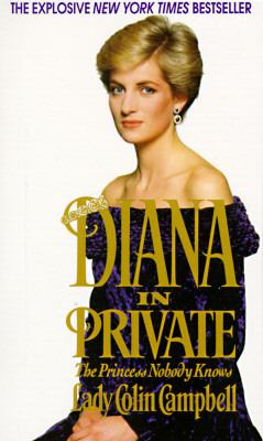Diana in private : the princess nobody knows