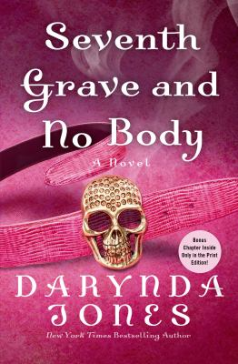 Seventh grave and no body : a novel