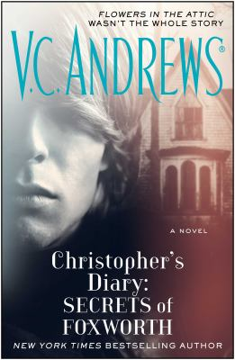 Christopher's diary : secrets of Foxworth