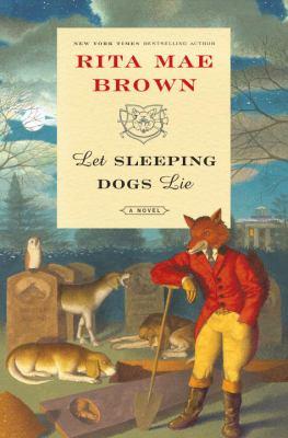 Let sleeping dogs lie : a novel