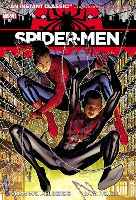 Spider-Men / Brian Michael. Bendis, writer ; Sara Pichelli, artist ; Justin Ponsor, colorist ; Cory Petit, letterer.