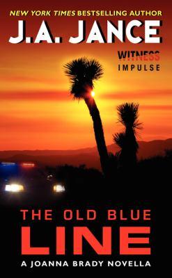 The old blue line : a Joanna Brady novella