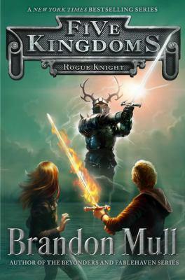 Rogue Knight / Brandon Mull.