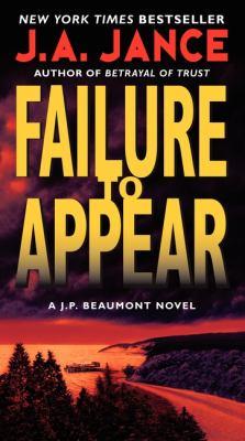 Failure to appear : a J.P. Beaumont novel