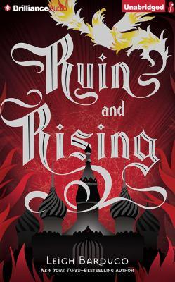 Ruin and rising / Leigh Bardugo.