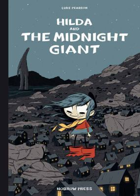 Hilda and the Midnight Giant / Luke Pearson.