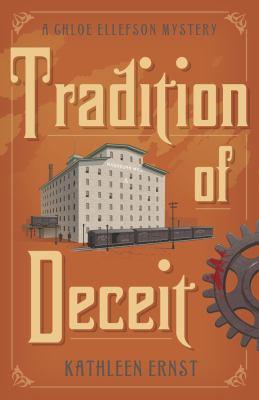 Tradition of deceit : a Chloe Ellefson mystery