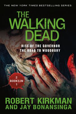 Rise Of The Governor and The Road to Woodbury