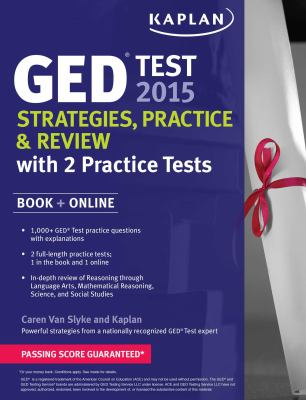 GED test 2015 : strategies, practice & review