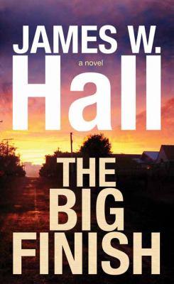 The big finish : a novel