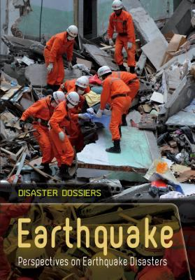 Earthquake : perspectives on earthquake disasters