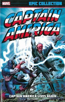 Captain America. Captain America lives again. Volume 1, 1963-1967
