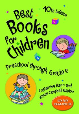 Best books for children : preschool through grade 6