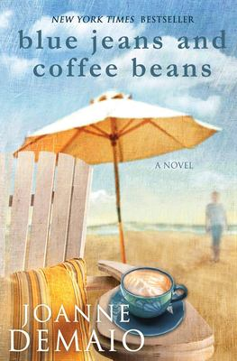 Blue jeans and coffee beans : a novel