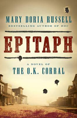Epitaph : a novel of the O.K. Corral