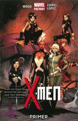 X-Men. [Vol. 1], Primer