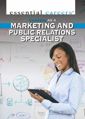 Careers as a marketing and public relations specialist