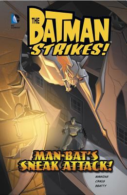 Man-Bat's sneak attack! / Billy Matheny, writer ; Chirstopher Jones, penciller ; Terry Beatty, inker ; Heroic Age, colorist ; Phil Balsman, letterer.