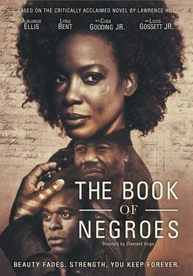 The book of Negroes / BET Networks presents ; in association with CBC ; a Conquering Lion Pictures, Out of Africa Entertainment production ; in association with Idlewild Films and Entertainment One ; story by Lawrence Hill and Clement Virgo ; teleplay by Clement Virgo ; directed by Clement Virgo.