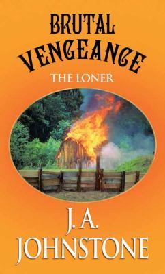 Brutal vengeance : the loner