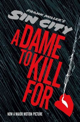 A dame to kill for : a tale from Sin City