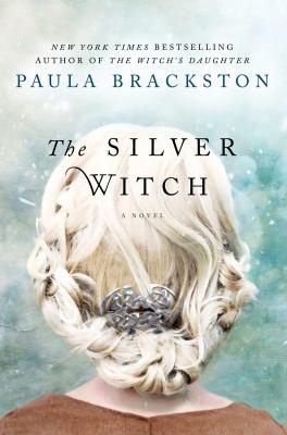 The silver witch / Paula Brackston.