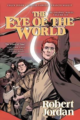 Robert Jordan's The wheel of time : the eye of the world. Volume six