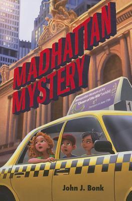 Madhattan mystery / John J. Bonk.