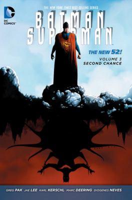 Batman/Superman. Volume 3, Second chance