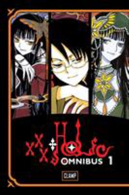 Xxxholic omnibus. [1] / Clamp ; translated and adapted by William Flanagan ; lettered by Dana Hayward.
