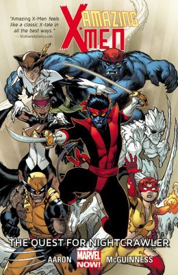 Amazing X-Men. Vol. 1, The quest for Nightcrawler