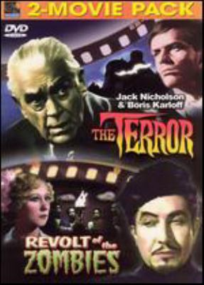 Double feature : 2 movies that became chilling horror classics: The terror ; Revolt of the zombies.