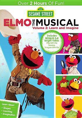 Sesame Street. Elmo, the musical. Volume 2, Learn and imagine