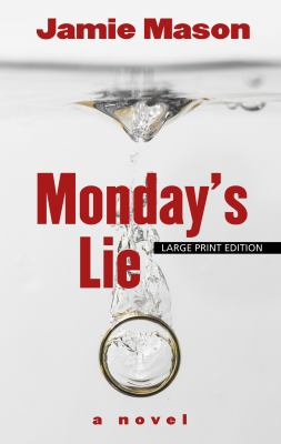 Monday's lie : a novel