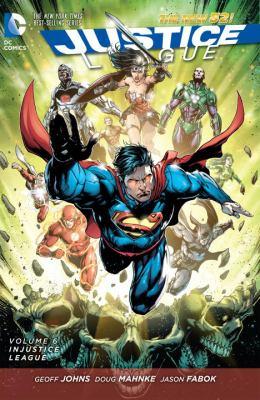 Justice League. Volume 6, Injustice league