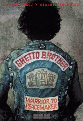 Ghetto brother : warrior to peacemaker / Julian Voloj, Claudia Ahlering.