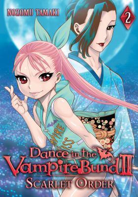 Dance in the Vampire Bund II. Scarlet order. Volume 2