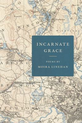 Incarnate Grace : poems