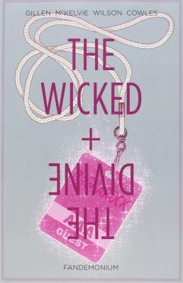 The wicked + the divine. Vol. 2, Fandemonium