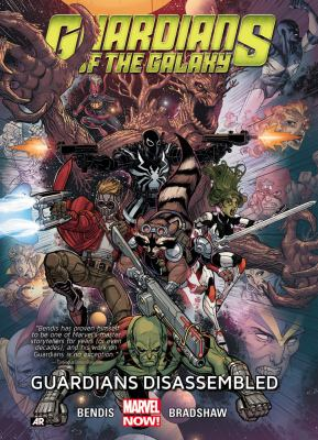 Guardians of the galaxy. Vol. 3, Guardians disassembled / writer: Brian Michael Bendis.