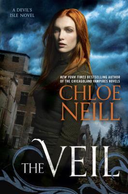 The veil : a Devil's Isle novel