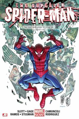 Superior Spider-Man. Vol. 3 / writers Dan Slott, Christos Gage ; artists Humburto Ramos, Guiseppe Camuncoli, Ryan Stegman, Javier Rodriguez.