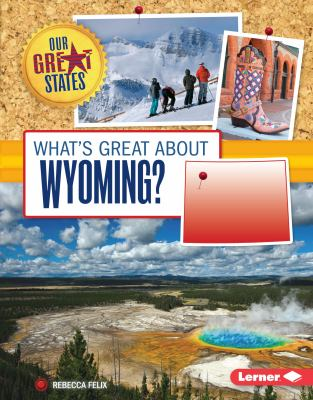 What's great about Wyoming?
