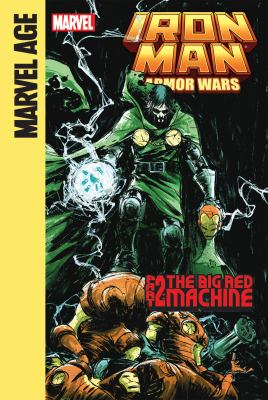 Iron Man and the armor wars. Part 2, The Big Red Machine