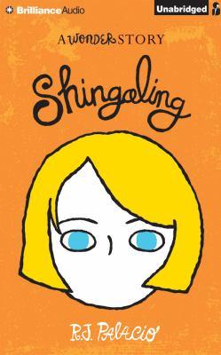 Shingaling : a wonder story
