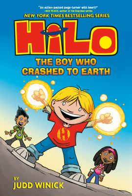 Hilo. Book 1, The boy who crashed to Earth / by Judd Winick with color by Guy Major.
