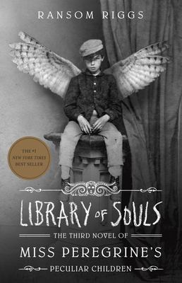 Library of souls / by Ransom Riggs.