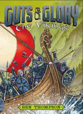 Guts & glory : the Vikings