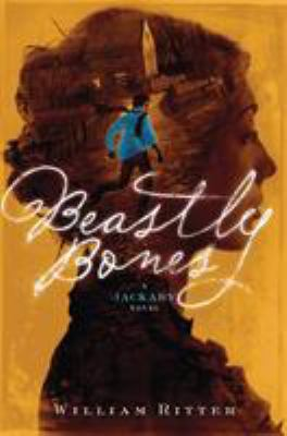 Beastly bones : a Jackaby novel / William Ritter.